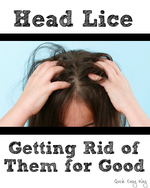 Head lice getting rid of them for good quick easy way use these quick and easy steps to get rid of head lice for good ccuart Choice Image
